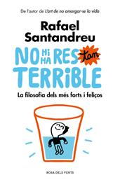 NO HI HA RES TAN TERRIBLE | 9788416930456 | RAFAEL SANTANDREU