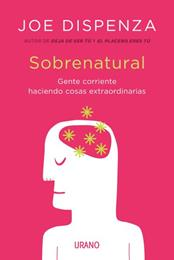 SOBRENATURAL | 9788416720200 | DISPENZA, JOE