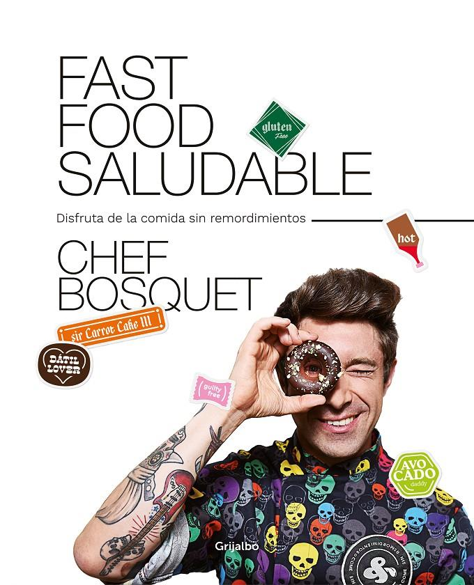 FAST FOOD SALUDABLE | 9788417752446 | BOSQUET, CHEF